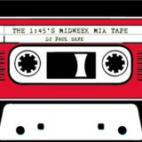 The 1:45's midweek mix tapes Volume 1