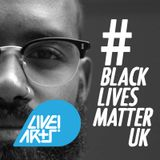 BLACK LIVES MATTER UK - #BLMUK -  Joshua Virasami Interview - The Live! Arts Show