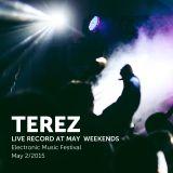 TEREZ - live rec. at  May Weekends 2015
