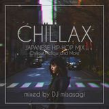CHILLAX ~JAPANESE HIP-HOP MIX~ mixed by DJmisasagi