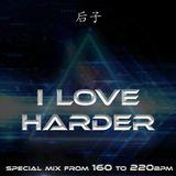 I Love Harder by Kimiko (160 to 220bpm)