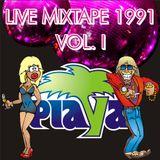 PLAYA Live Mixtape 1991