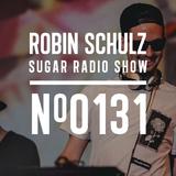 Robin Schulz | Sugar Radio 131