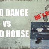 Evsolum - Euro Dance vs Hard House (90´s Back)