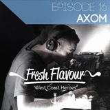 FRESH FLAVOUR PODCAST #016 - AXOM