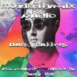 Marky Boi - Muzikcitymix Radio - Dark Matters