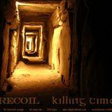 Recoil - Killing Time  ( Samhain mix ) - 93 darkside jungle