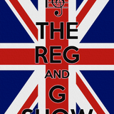 Reg and G Show number Three