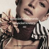 S.E.S.L. (Spacial Electronic Special Lovers) #40