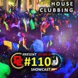 House Clubbing Mix #110 (ShowCast Vocal S8)