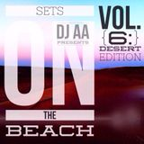 Sets On The Beach (Vol. 6: Desert Edition)