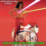 ITALO DISCO RETRO CLASSIX VOL.1 (Non-Stop 80s Hits Mix) Various Artists
