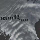 Darkness 02 _ SHABI