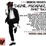 Ohsokool Presents Dear Michael Part 2 (June 2009)