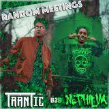 Trantic B2B Nephilim - Random Meetings