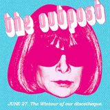 The Outpost Presents...The Wintour of Our Discotheque