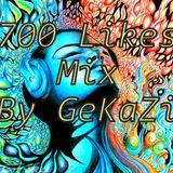 Thx for 700 Likes - Mix by KaZi , (Kanju Khan, Ziu)