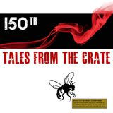 Tales From The Crate Radio Show #150 Part 02