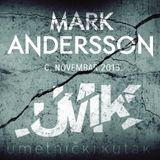 Mark Andersson - Live Set @ UMK Club (6. novembar 2015.)