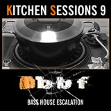 Kitchen Sessions 9: Bass House Escalation