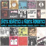 Erotic Neurotics & Frantic Romantics: Australian Early Punk Rock (1977-1982)