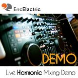 Live Harmonic Mixing Demo with Eric Electric