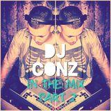 DJ CONZ  - InTheMix Pt2 | RnB | HipHop | Oldschool | Grime | House