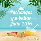 Pachangas y a bailar Julio 2016 - Alba Dj