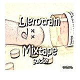 mixtape x - Llerotram