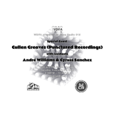 Cullen Greaves + Andre Williams and Cyruss Sanchez @ Micasa Radio 015
