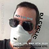 DJ Cyclic show 159 - Friday May 8th 2020