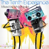 The Tenth Experience - Mixed by Who We Are