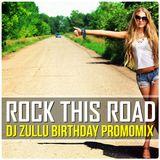 DjZullu - Rock This Road (Birthday 2016 Promomix)