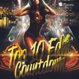 Top 10 EDM Countdown  with Freestyle Chulo and DJ Lexx 1-12-16