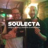Julien Renou • Soulecta vol.7 w/ Aurelio LostGrooves