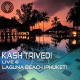 Kash Trivedi Live @ Laguna Beach 2011 (Phuket)
