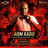 AIDM RADIO EPISODE 045 Ft. DJ Dalal London (Amitabh Bachchan Edition)