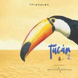 T U C Á N 2 / Mixed & Compiled by Gerardo Portilla