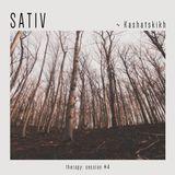 ○ therapy: session #4 - 'SATIV' by Kashatskikh