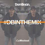#DBINTHEMIX - Follow @DJDOMBRYAN