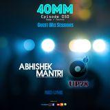 40mm Episode 50 Abhishek Mantri Ft Red Lyne