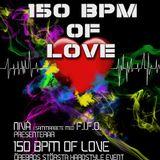 """""""F.I.F.O"""" Presenterar: 150BPM of Love!"""