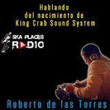 Ska Places Radio No.9 - El nacimiento de King Crab Sound System