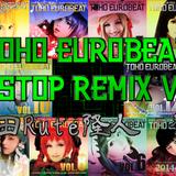 Tohou EuroBeat Non Stop ReMix VOL.4 ~越田Rute隆人 Fes.