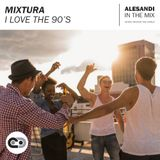 Mixtura - I Love The 90's