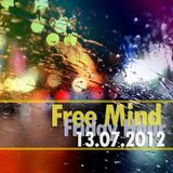 Free Mind - Friday Hour (13.07.2012)