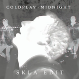 Coldplay - Midnight (SKLA Edit)