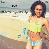 @D_Li /// R&B/Hip-Hop/UK Rap Session 2