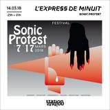 L'express de Minuit, spéciale Festival Sonic Protest
