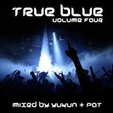Progressions pres. True Blue Vol. 4 | Mixed by Yukun & P@t